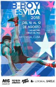 B-BOY ES VIDA 2018Artemisa, Cuba